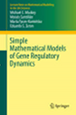 Simple Mathematical Models of Gene Regulatory Dynamics